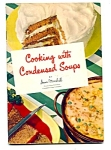 1950's Cooking With Condensed Soups - Campbells