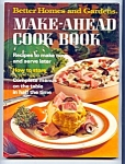 Better Homes And Gardens Make Ahead Cook Book