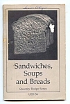 Quantity Recipes - Sandwiches, Soups, Breads Cookbook