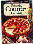 1985 Better Homes And Gardens Favorite Country Cooking
