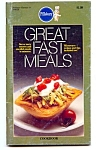 Pillsbury Classic Recipes # 43, Great Fast Meals