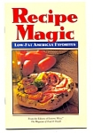 Recipe Magic - Low Fat American Favorites