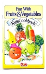 1995 Dole Kids Cookbook Fun With Fruits And Veggies