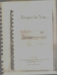 1958 Recipes For You Nco Wives Malmstrom Afb Cookbook