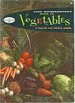 Good Housekeeping's Book Of Vegetables