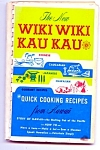 The New Wiki Wiki Kau Kau Cookbook
