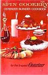 Spin Cookery Osterizer Blender Cookbook