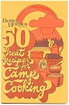 Bhg 50 Great Recipes For Camp Cooking
