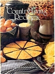 Country Living Recipes Cookbook 1982