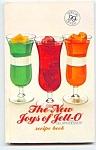 1973 New Joys Of Jello Hardcover Cookbook