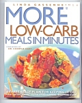 More Low Carb Meals In Minutes - Linda Gassenheimer
