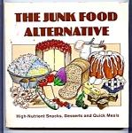 1980 The Junk Food Alternative Cookbook