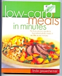 Lo Carb Meals In Minutes - Linda Gassenheimer