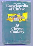 1966 Encyclopedia Of Cheese And Cheese Cookery
