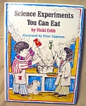 Science Experiments You Can Eat Cookbook For Kids