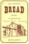 Old Fashioned Bread Recipes With Historical Notes