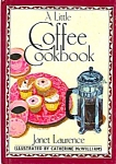 A Little Coffee Cookbook By Janet Laurence