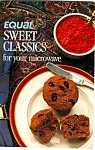 1988 Equal Sweetner Sweet Classics Cookbook