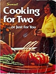 1980 Sunset Cooking For Two Cookbook