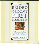 Bride And Groom's First Cookbook