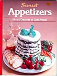 Sunset Magazine Appetizers Cookbook