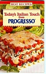 Today's Italian Touch From Progresso Cookbook