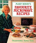Mary Berry's Favourite Microwave Recipes Cookbook