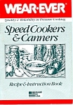 Speed Cookers And Canners Recipe Instruction Book