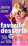 Jeanne Jones' Favorite Desserts From The 50's And 60's