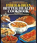 Fiber And Bran Better Health Cookbook