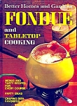 Bhg Fondue And Tabletop Cookbook