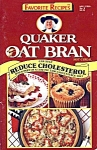 Quaker Oat Bran Favorite Recipes Cookbook