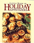 Oxmoor House Little Cook Book Of Holiday Appetizers