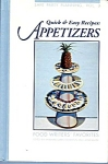 Quick And Easy Recipes: Appetizers Food Writers
