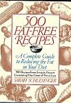 500 Fat Free Recipes Cookbook - Schlesinger
