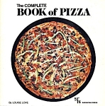 The Complete Book Of Pizza Cookbook