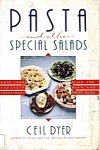 Ceil Dyer's Pasta And Special Salads Cookbook