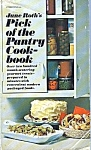 1970 June Roth's Pick Of The Pantry Cookbook