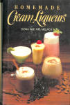 Hard Cover Cookbook - Homemade Cream Liqueurs
