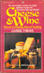 Cheese And Wine Good Cooking, Good Eating Cookbook