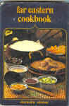 Far Eastern Cookbook By Charmaine Solomon