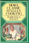 More Classic Italian Cooking By Marcella Hazan