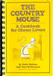 The Country Mouse - A Cookbook For Cheese Lovers