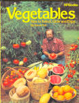 How To Select, Grow And Enjoy Vegetables By Derek Fell