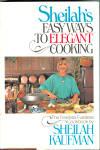 1980 Sheilah's Easy Ways To Elegant Cooking Cookbook