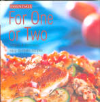 Essentials For One For Two Cookbook