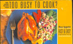 Bon Appetit Too Busy To Cook Cookbook