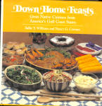 Down Home Feasts - Gulf States Cuisine Cookbook