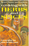 1967 Bhg Cooking With Herbs And Spices