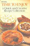 Time To Enjoy - Rival Crockpot Recipes Cookbook